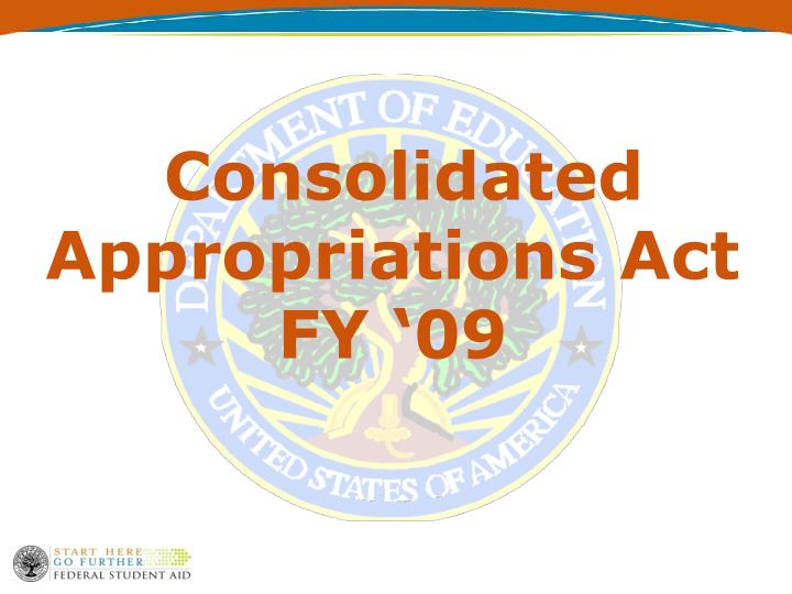 Consolidated Appropriations Act FY '09