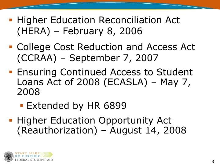 Higher Education Reconciliation Act (HERA) – February 8, 2006