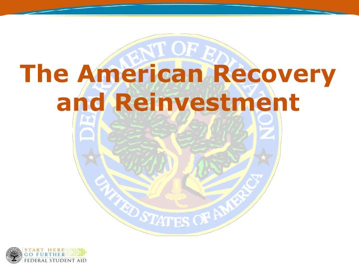 The American Recovery and Reinvestment