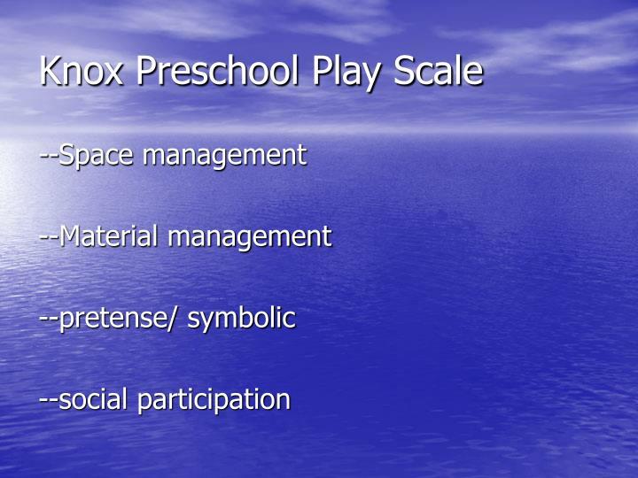 Knox Preschool Play Scale