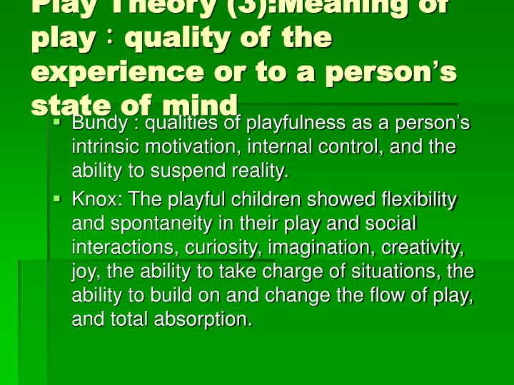 Play Theory (3):Meaning of play