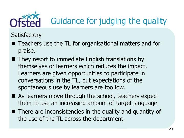 Guidance for judging the quality