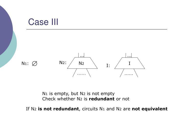 Case III