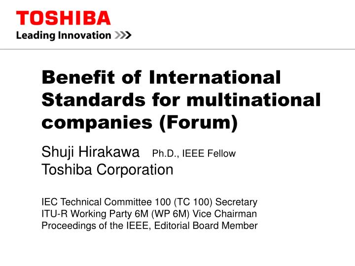Benefit of international standards for multinational companies forum