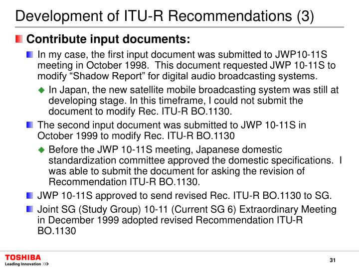 Development of ITU-R Recommendations (3)
