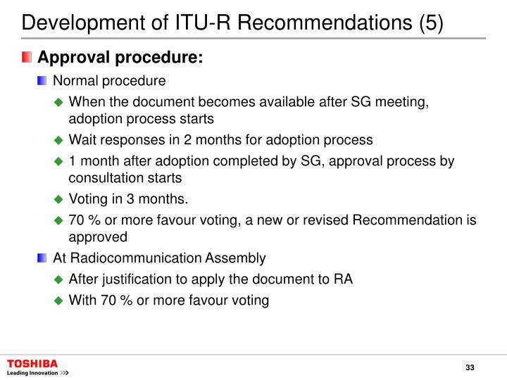 Development of ITU-R Recommendations (5)