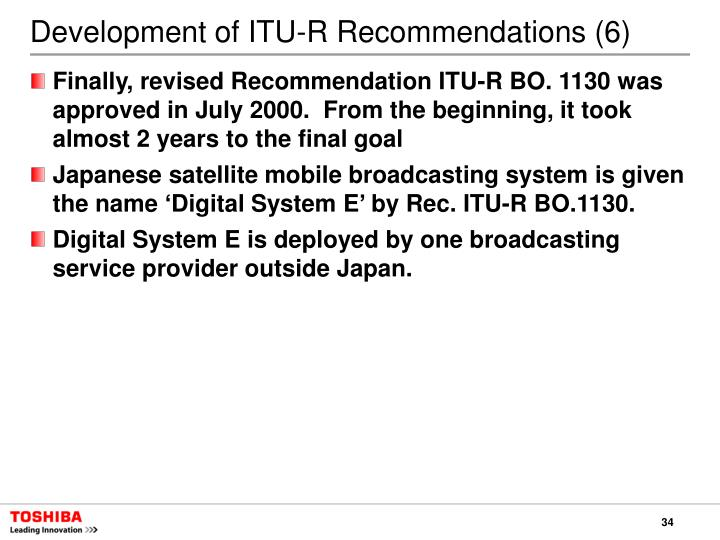 Development of ITU-R Recommendations (6)