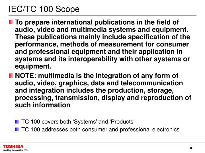 IEC/TC 100 Scope
