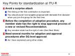 key points for standardization at itu r