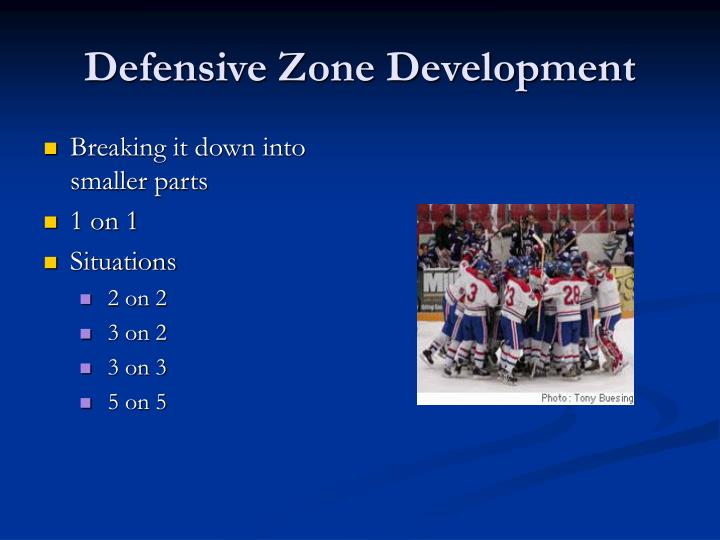 Defensive Zone Development