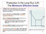 production in the long run lr the minimum efficient scale