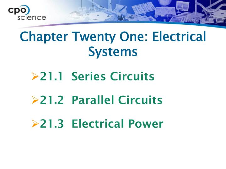 Chapter twenty one electrical systems