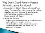 why don t good faculty pursue administrative positions