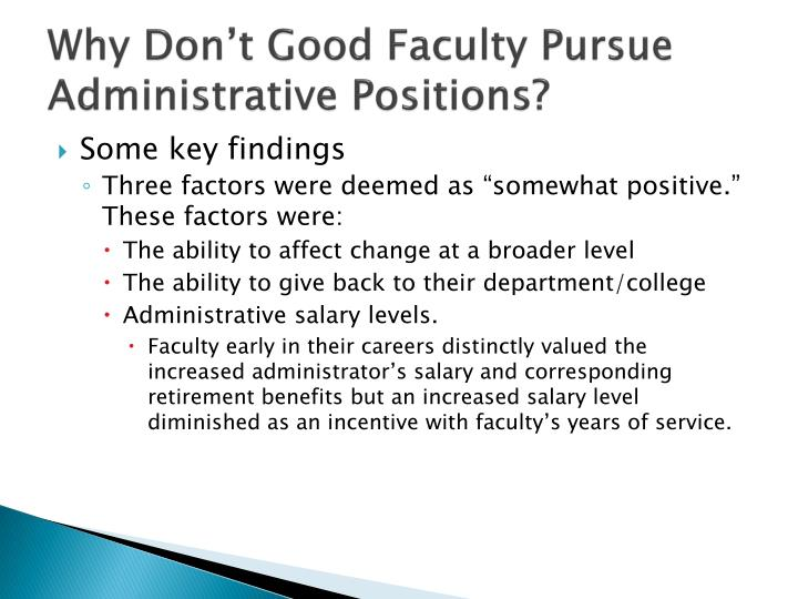 Why Don't Good Faculty Pursue Administrative Positions?