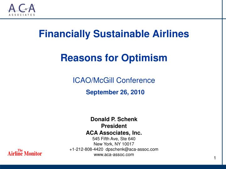 Financially sustainable airlines reasons for optimism icao mcgill conference september 26 2010