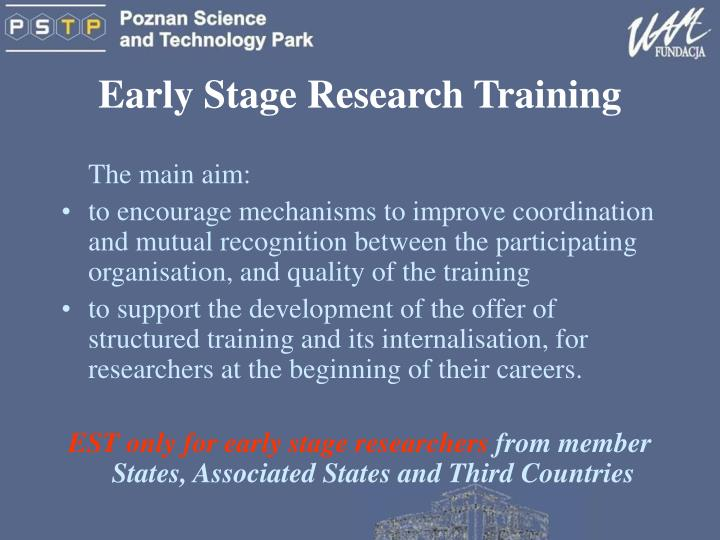Early Stage Research Training