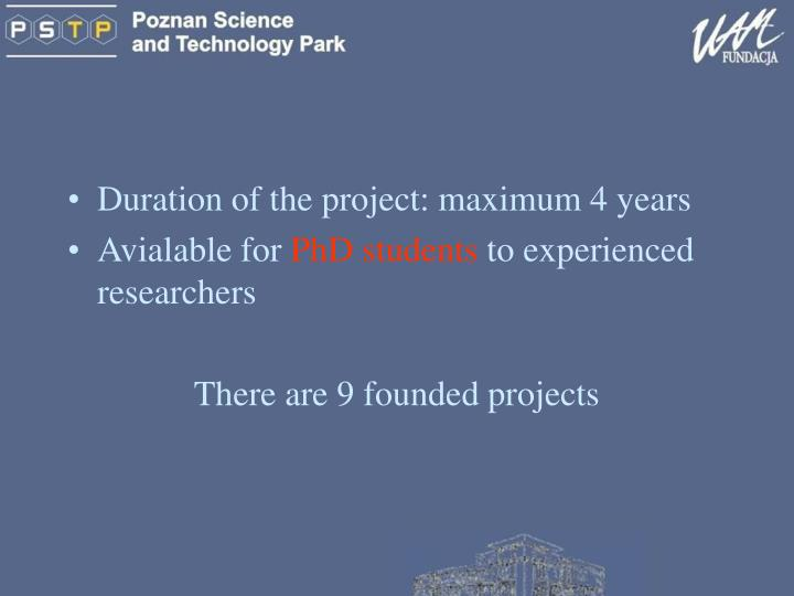 Duration of the project: maximum 4 years