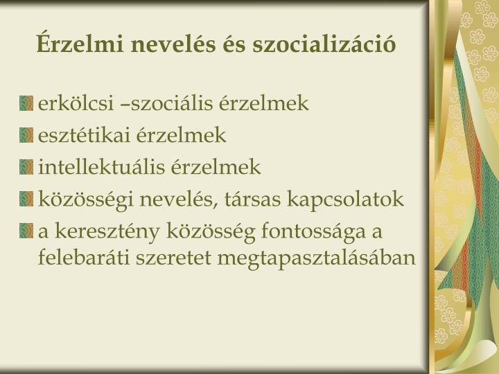 Érzelmi nevelés és szocializáció