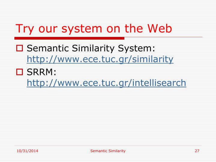 Try our system on the Web