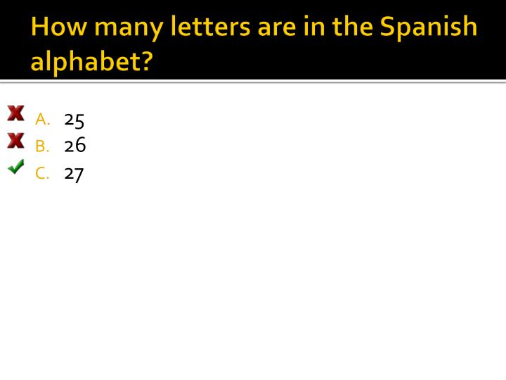 How many letters are in the Spanish alphabet?