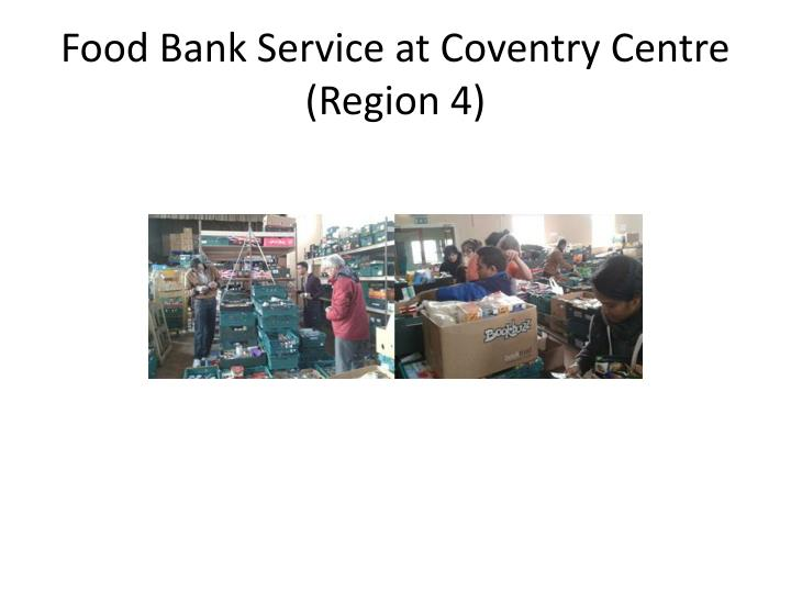 Food Bank Service at Coventry Centre (Region 4)