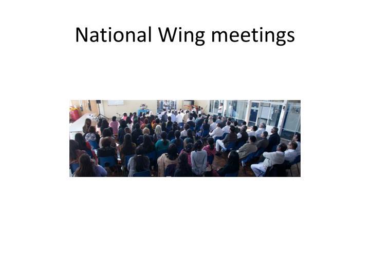 National Wing meetings