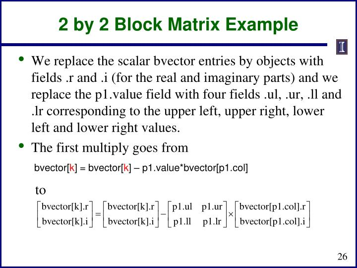 2 by 2 Block Matrix Example