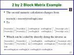 2 by 2 block matrix example2