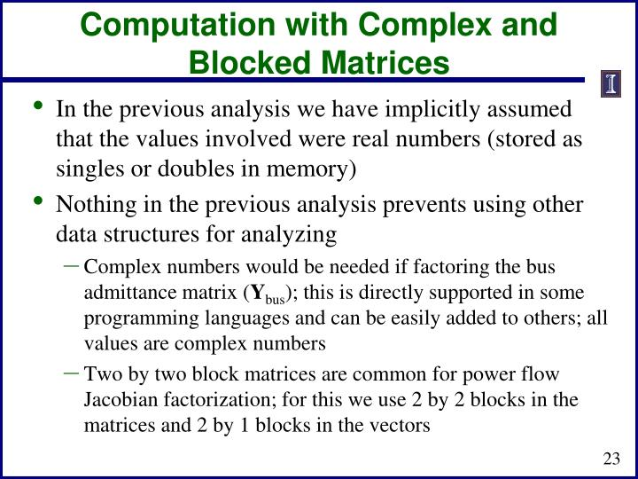 Computation with Complex and Blocked Matrices