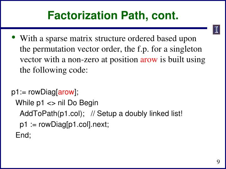Factorization Path, cont.