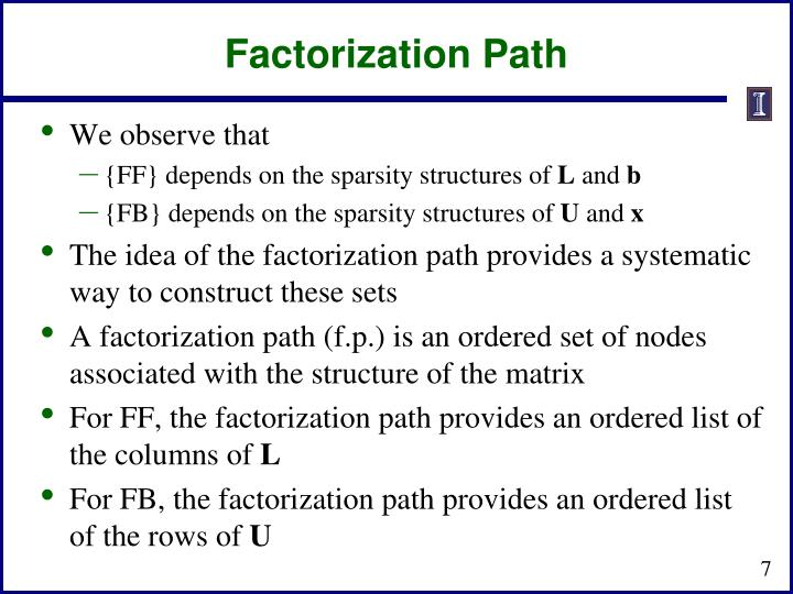 Factorization Path