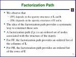 factorization path