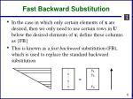 fast backward substitution