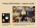 product differentiation superior quality
