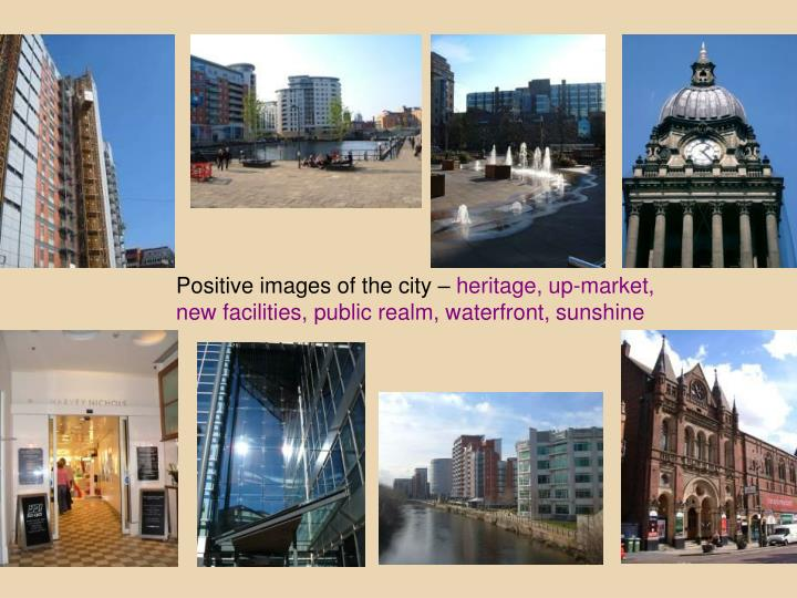 Positive images of the city –