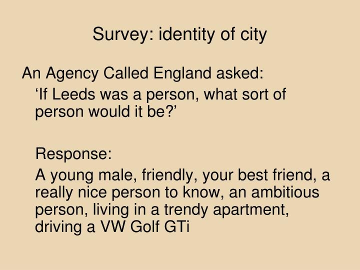 Survey: identity of city