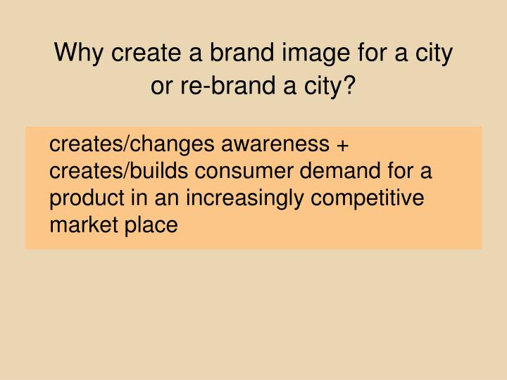Why create a brand image for a city