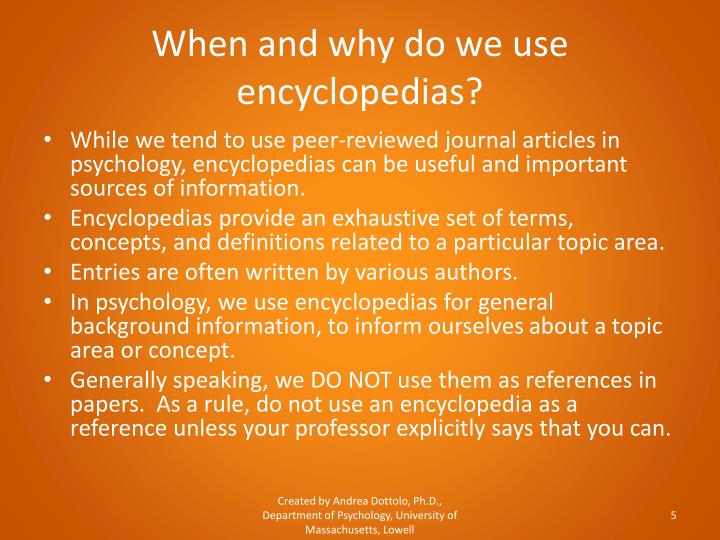 When and why do we use encyclopedias?
