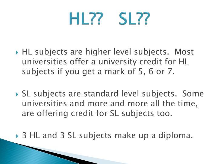 HL??   SL??