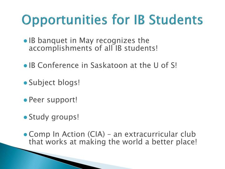 Opportunities for IB Students
