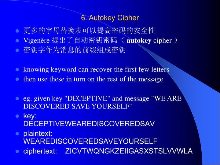 6. Autokey Cipher
