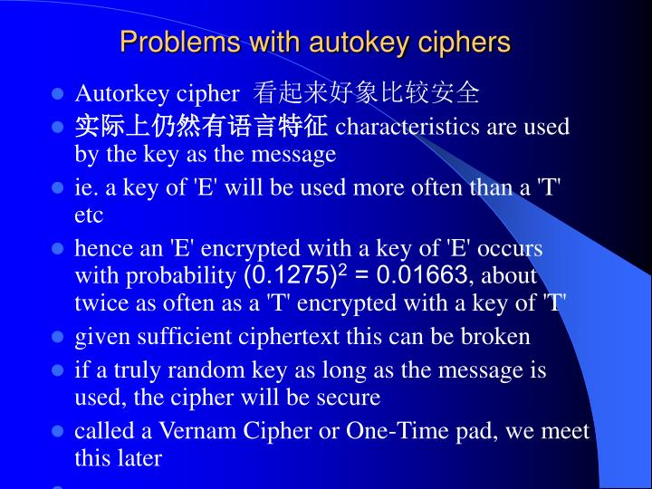 Problems with autokey ciphers