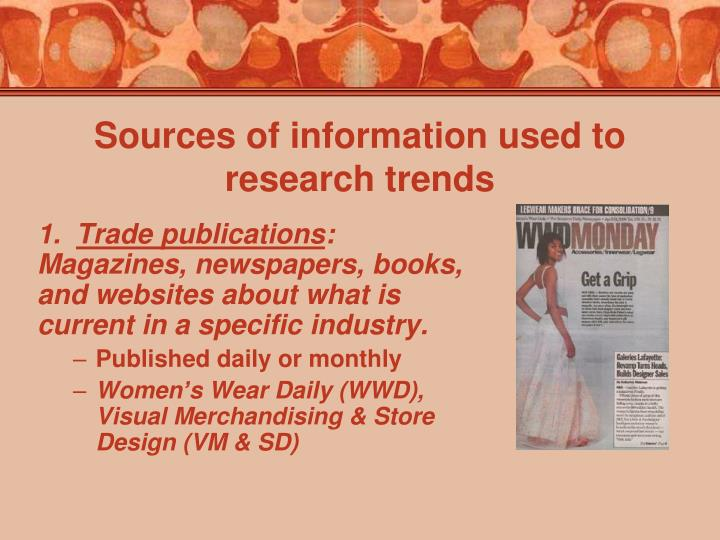 Sources of information used to research trends
