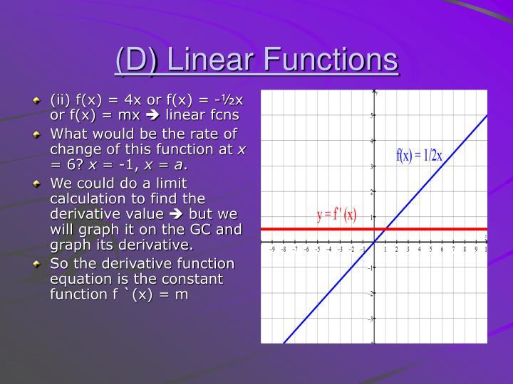 (ii) f(x) = 4x or f(x) = -½x or f(x) = mx