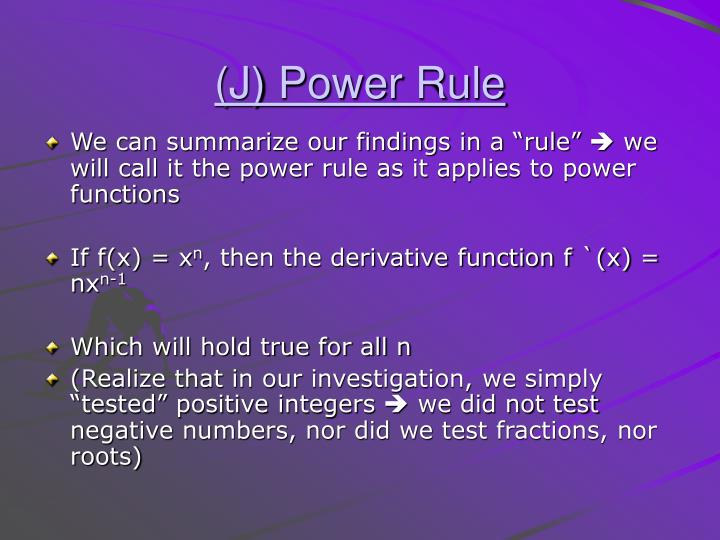 (J) Power Rule