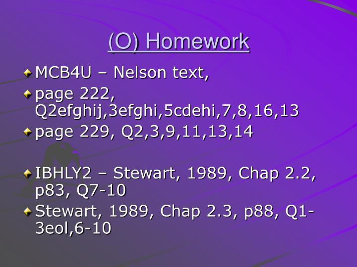 (O) Homework