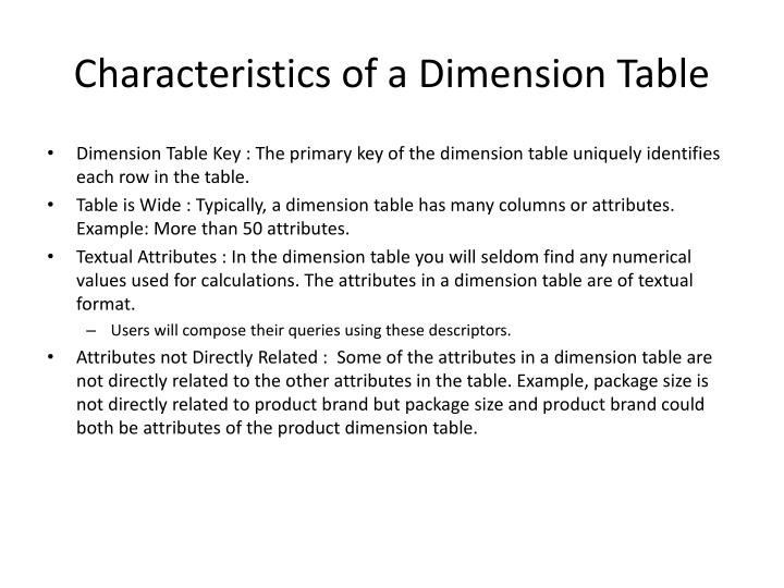 Characteristics of a Dimension Table