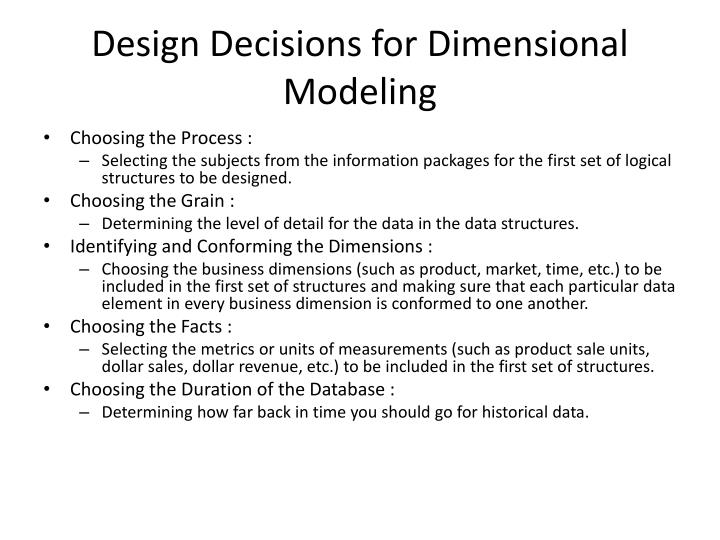 Design Decisions for Dimensional Modeling