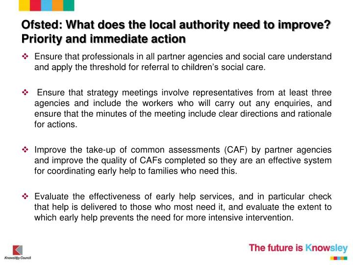 Ofsted: What does the local authority need to improve? Priority and immediate action