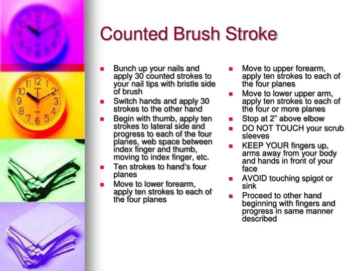 Bunch up your nails and apply 30 counted strokes to your nail tips with bristle side of brush